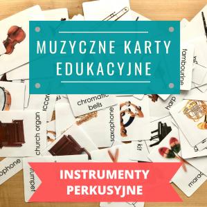 """KARTY """"INSTRUMENTY PERKUSYJNE"""" (język polski / angielski lub zestaw pl+ang)"""