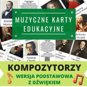 """""""KOMPOZYTORZY"""" KARTY EDUKACYJNE Z DŹWIĘKIEM (wersja podstawowa)"""